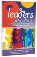 Leaders Who Will Last (10th Anniversary Edition)