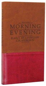 Morning & Evening (Tan/burgundy Duo Tones)