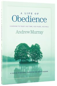 A Life of Obedience (Bethany Murray Classics Series)