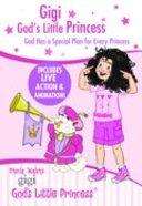 God Has a Special Plan For Every Princess (Gigi, God's Little Princess Series)
