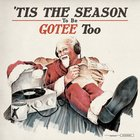 Tis the Season to Be Gotee Too CD