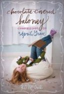 Chocolate-Covered Baloney (#03 in The Confessions Of April Grace Series) Paperback