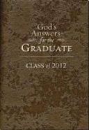 God's Answers For Graduates: Class of 2012 (Nkjv) Hardback