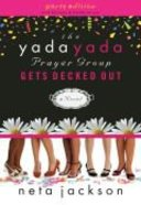 The Gets Decked Out (#07 in Yada Yada Prayer Group Series) Paperback