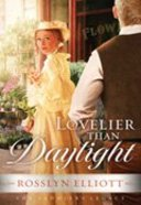 Lovelier Than Daylight (#03 in Saddlers Legacy Series)