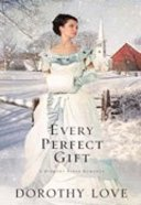 Every Perfect Gift (#03 in Hickory Ridge Novel Series) Paperback