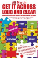 Get It Across Loud and Clear Paperback