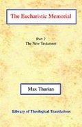 The Eucharistic Memorial (Part Ii The New Testament) Paperback