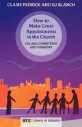 How to Make Great Appointments in the Church Paperback