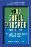 Thou Shall Prosper - Ten Commandments For Making Money Hardback