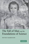 The Fall of Man and the Foundations of Science Paperback