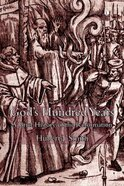God's Hundred Years: A Brief History of Reformation