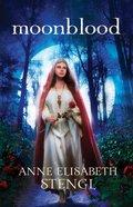 Moonblood (#03 in Tales Of Goldstone Woods Series) Paperback