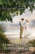 To Love and Cherish (Bridal Veil Island Series) Paperback