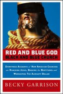 Red and Blue God - Black and Blue Church Hardback