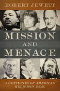 Mission and Menace Hardback