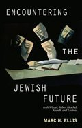 Encountering the Jewish Future Paperback