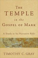 The Temple in the Gospel of Mark Paperback