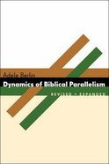 The Dynamics of Biblical Parallelism (Biblical Resource Series) Paperback