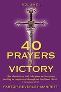 40 Prayers of Victory (Vol 1) Paperback
