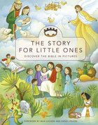 The Story For Little Ones Hardback