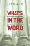 What's in the Word Paperback