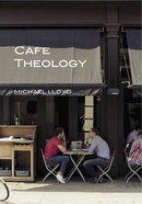 Cafe Theology: 3rd Edition Paperback