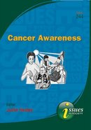 Cancer Awareness (#244 in Issues In Society Series)