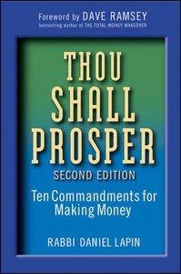Thou Shall Prosper - Ten Commandments For Making Money