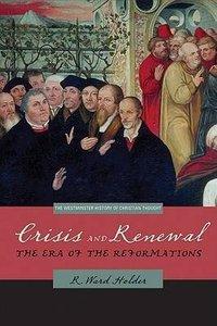 Crisis and Renewal