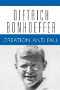 Creation Fall (#03 in Dietrich Bonhoeffer Works Series) Paperback