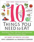 The 10 Things You Need to Eat Paperback