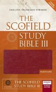 ESV Scofield Study Bible III Burgundy Thumb-Indexed Bonded Leather
