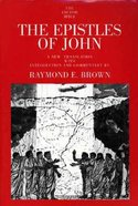 Epistles of John (Anchor Yale Bible Commentaries Series)