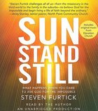 Sun Stand Still (Unabridged 5cds) CD