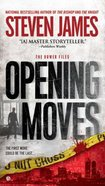 Opening Moves (#06 in The Bowers Files Series) Mass Market