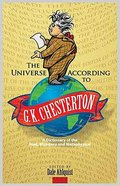 The Universe According to G. K. Chesterton Paperback