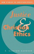 Justice and Christian Ethics Paperback