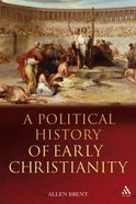 A Political History of Early Christianity Paperback