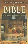 The Use and Abuse of the Bible Paperback
