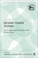 Second Temple Studies (Library Of Hebrew Bible/old Testament Studies Series) Paperback