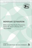 Minhah Le-Nahum (Library Of Hebrew Bible/old Testament Studies Series) Paperback