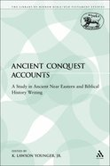 Ancient Conquest Accounts (Library Of Hebrew Bible/old Testament Studies Series) Paperback