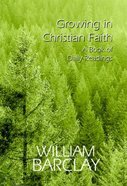 Growing in Christian Faith Paperback