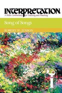 Song of Songs (Interpretation Bible Commentaries Series)
