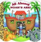 All Aboard Noah's Ark! (Golden Books Series)
