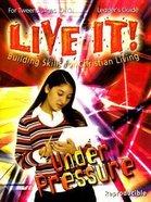 Under Pressure (Live It! Series) Paperback