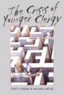 The Crisis of Younger Clergy Paperback