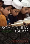 Schooling Islam Paperback