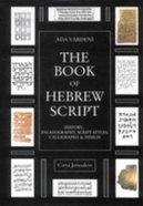 The Book of Hebrew Script Hardback